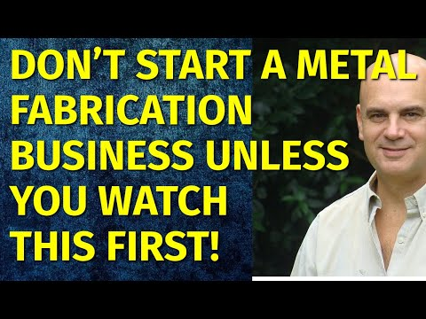 How To Start A Metal Fabrication Business | Including Free Metal Fabrication Business Plan Template