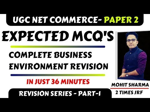 EXPECTED MCQ'S - PART 1|| BUSINESS ENVIRONMENT COMPLETE|| UGC NET COMMERCE DEC. 2019|| MUST WATCH