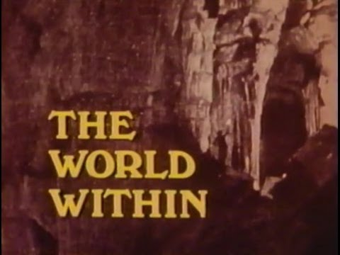 THE WORLD WITHIN: AN ADVENTURE IN CAVE EXPLORATION  (1978,  28min.)