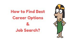 How to Search Job & Getting Career Options