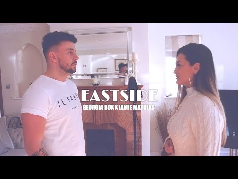 Eastside - benny blanco Khalid Halsey - Georgia Box X Jamie Mathias Cover