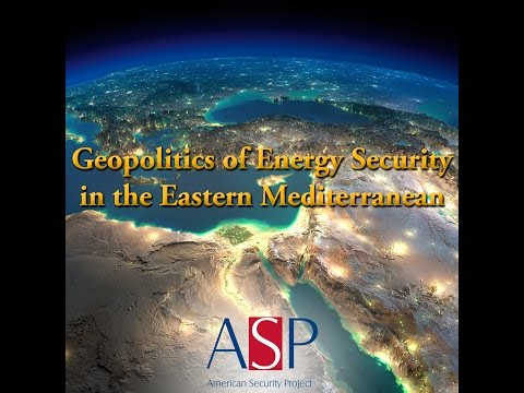 Panel 1 – The Geopolitical Promise of Energy in the Eastern Mediterranean