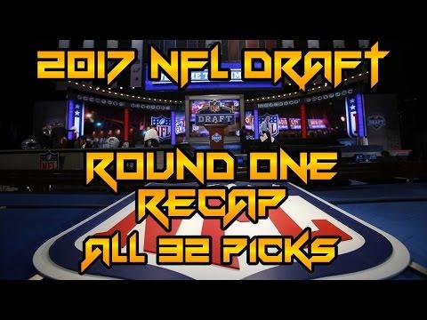 2017 NFL Draft Day One Recap