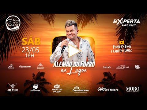 Live - Alemão do Forró na Lagoa   #FiqueEmCasa e Cante #Comigo