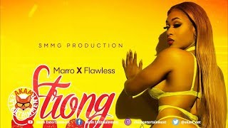 Flawless x Marro - Strong Back - January 2019
