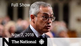 The National for Wednesday, November 7, 2018 — Tony Clement, Jeff Sessions Resigns, Trudeau Apology