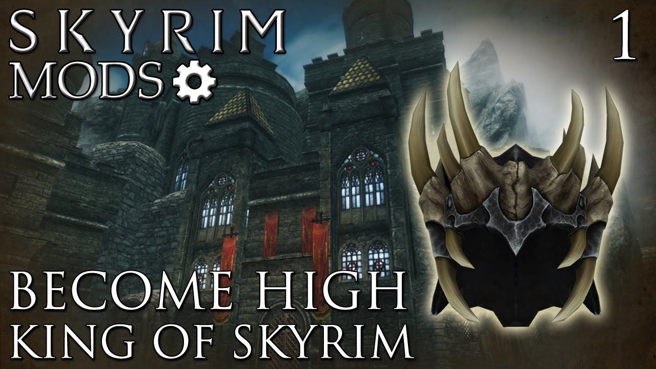 Skyrim Mods: Become High King of Skyrim - Part 1