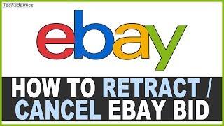 How To Cancel A Bid On Ebay Youtube