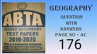 Download ABTA HIGHER SECONDARY TEST PAPERS 2019-20. GEOGRAPHY QUESTION WITH ANSWER 2020.PAGE NO AC 176.
