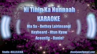 Ni Tinin Ka Nunnaah karaoke Bethsy Lalrinsangi