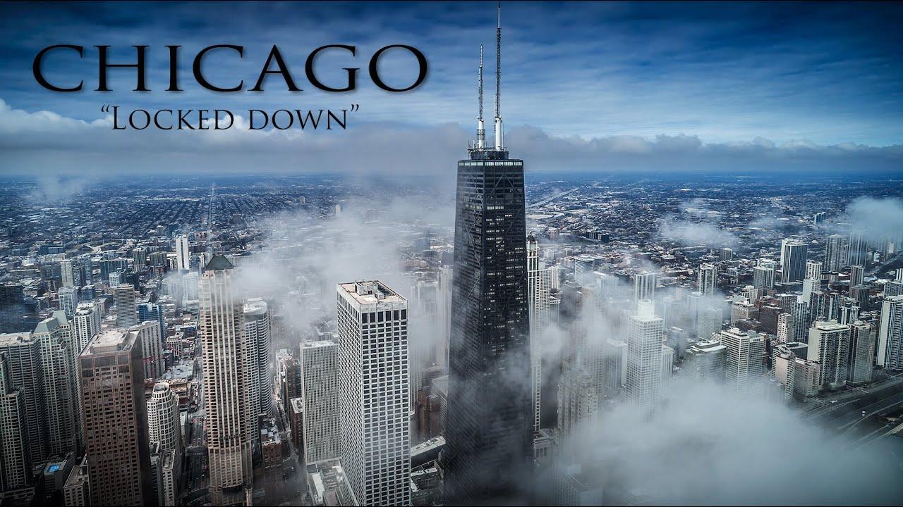 Chicago Locked Down 4k...