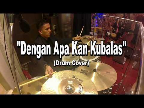Dengan Apa kan Kubalas - Symphony Worship (Drum Cover)