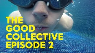 The Good Collective - Episode 2