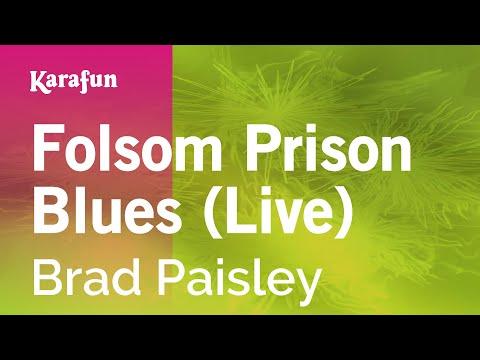 Karaoke Folsom Prison Blues   Brad Paisley *