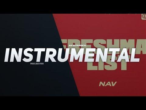 Nav - Freshman List (Instrumental) [ReProd. Bus Ryda]