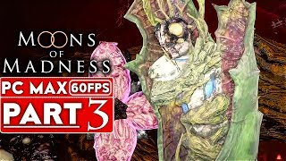 MOONS OF MADNESS Gameplay Walkthrough Part 3 [1080p HD 60FPS PC] - No Commentary