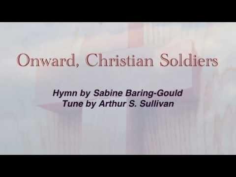 Onward, Christian Soldiers (United Methodist Hymnal #575)