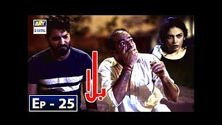 Balaa Episode 25 - 26th November 2018 - ARY Digital Drama [Subtitle Eng]