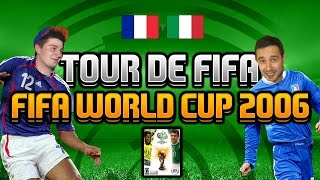 Tour de FIFA # FIFA World Cup 2006 (ft. Junajted)
