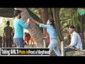 Taking GIRL'S Photo In Front Of Boyfriend - Epic Reactions - Pranks In India| By TCI