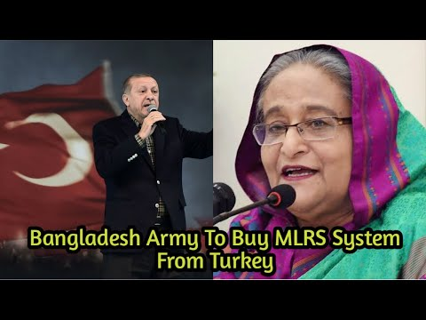 Breaking News-Bangladesh Army Buying MLRS System From Turkey