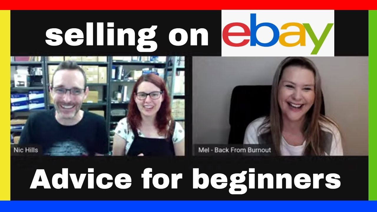Ebay Tips And Advice For Beginners Selling On Ebay With Mel Back From Burnout Youtube