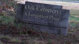 Oak Cemetery: A Forgotten Place
