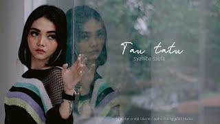 Download Syahiba Saufa - Tau Tatu (Official Music Video)