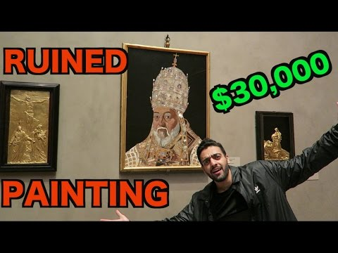 RUINED A $30,000 PAINTING (Got Kicked Out)