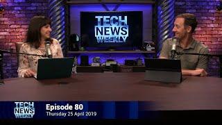 Fold, Break, Return - Tech News Weekly 80