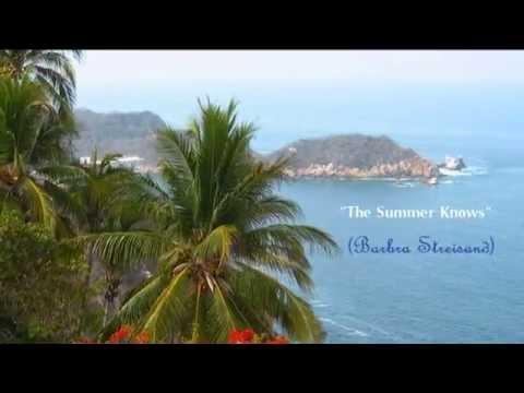 """( Barbra Streisand )   -  """" The Summer Knows """""""