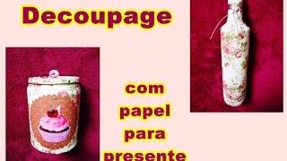 Lata e garrafa decorada com decoupage de papel para presente