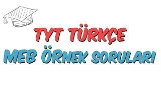 TYT Türkçe  MEB Örnek Soru Çözümleri
