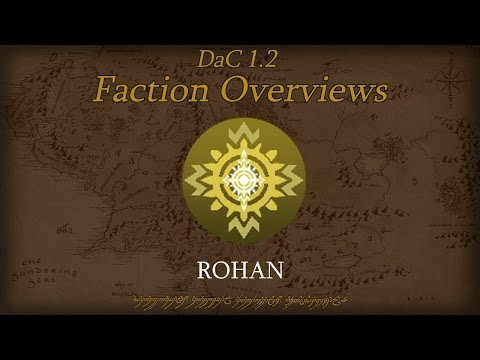TATW: DaC V1.2 Faction Overview - Rohan