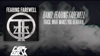 Fearing Farewell - What Makes You Beautiful (One Direction Cover)