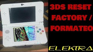 RESET FACTORY / RESTABLECIMIENTO DE FABRICA / FORMATEO NINTENDO 3DS /2DS/DSI/DSLITE