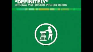 Yoda Inc - Definitely (DJ Scot Project Remix)