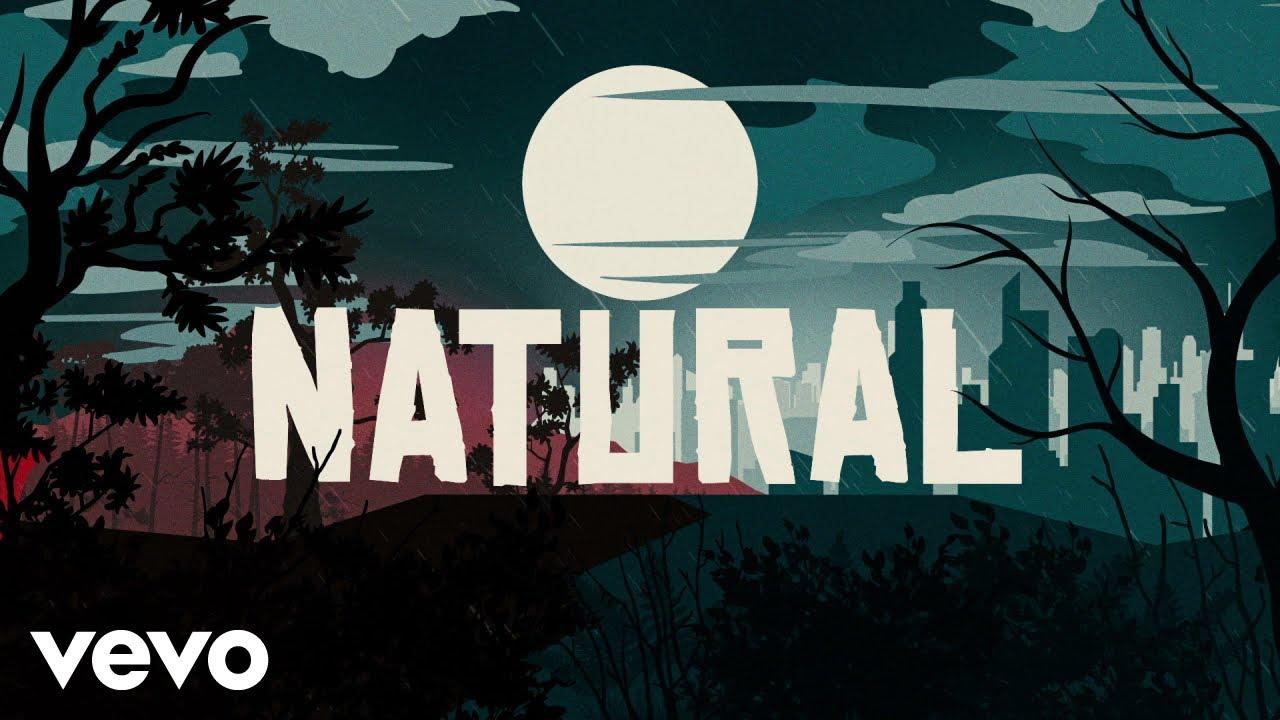Imagine Dragons - Natural (Lyrics)