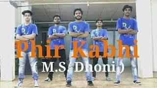 Phir Kabhi - Dance Choreography | M.S. Dhoni | DXB Dance Studio