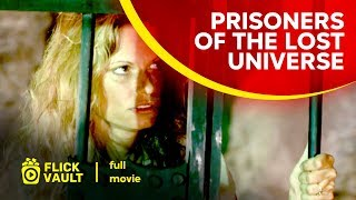 Prisoners of the Lost Universe | Full Movie | Full HD Movies For Free | Flick Vault