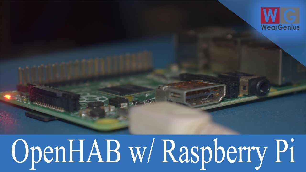 OpenHAB on Raspberry Pi   Openhabian Installation   OpenHAB #2