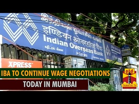 Indian Banks Association to Continue Wage Negotiations today in Mumbai - Thanthi TV