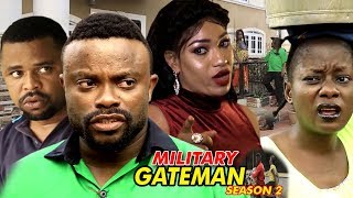 Military Gateman Season 2 - (2018) Latest Nigerian Nollywood Movie Full HD