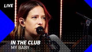 MY BABY -  In The Club | 3FM Live