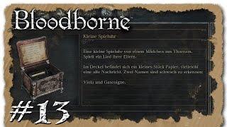 Bloodborne #13 [FullHD/Deutsch] - Das Mädchen und die Spieluhr (BUGGY) † Let