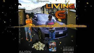 BajiDon - Living G (Official Audio Visual)
