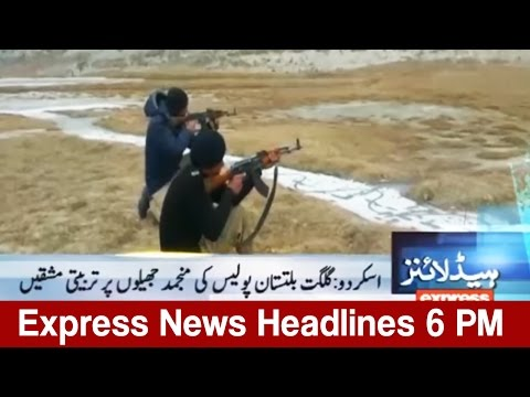 Express News Headlines - 06:00 PM | 10 March 2017