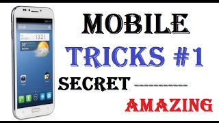 Amazing Secret Android Mobile Phone Tricks & Tips 2017 in Hindi | MOBILE TRICKS #1