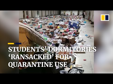 Students' Dormitories 'ransacked' After Requisitioned For Coronavirus Quarantine Use In China