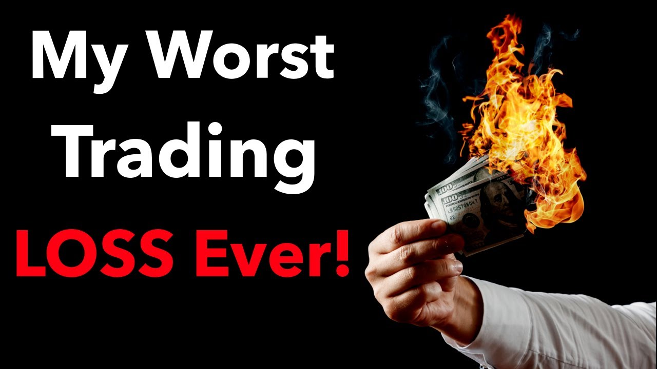 Video #134)  My Worst Trading Loss Ever  -  And what I learned from it